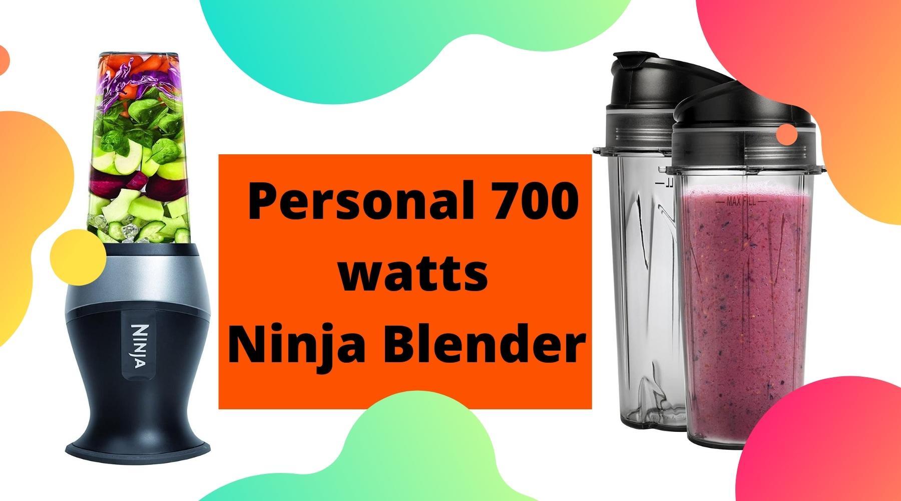 Personal 700 watts ninja blender